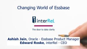 Changing World of Essbase Webcast Presentation